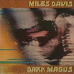 Miles Davis - Dark Magus dbl lp (4 Men With Beards)