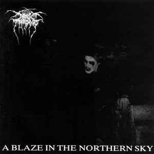 Darkthrone - A Blaze In the Northern Sky (Peaceville)