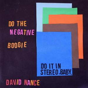 David Nance - Negative Boogie lp (Ba Da Bing)