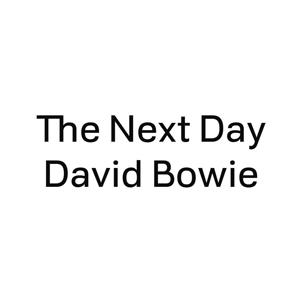 "David Bowie - The Next Day 7"" (ISO/COLUMBIA)"