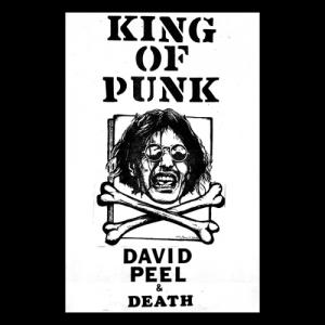 David Peel & Death - King of Punk lp (Hozac)