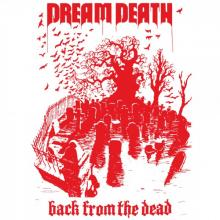 Dream Death - Back From The Dead lp (Svart Records)