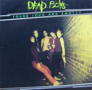 Dead Boys - Young Loud and Snotty lp (Sire)