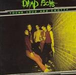 Dead Boys - Young, Loud, & Snotty lp (Sire)