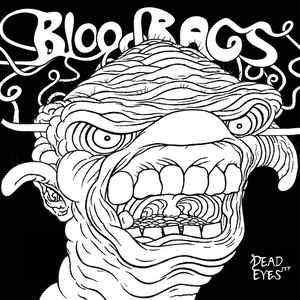 "BloodBags - Dead Eyes 7"" [1:12 Records]"
