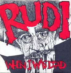 "Rudi - When I Was Dead 7"" (Paramecium Records SPAIN)"