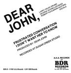 "Dear John - Frustrated Conversation 7"" (BDR Records)"