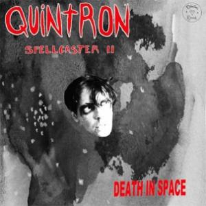 Quintron - Spellcaster II Death In Space lp (Pizza Burglar)
