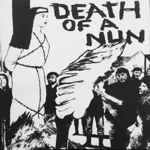 "Death of A Nun 7"" - s/t 7"" (Swashbuckling Hobo)"