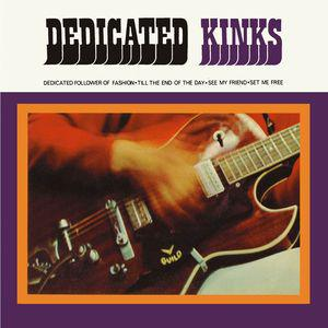 "Kinks - Dedicated Kinks 7"" (BMG)"