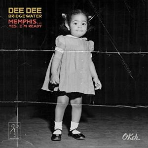 Dee Dee Bridgewater - Memphis... Yes, I'm Ready cd (Okeh)