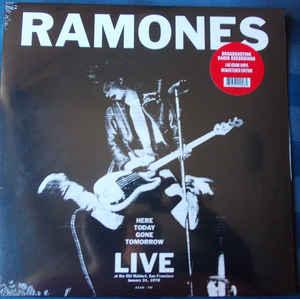 Ramones - Here Today Gone Tomorrow lp