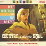 Deke Dickerson & the Bo-Keys - Country Meets Soul 7""