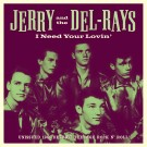 "Jerry and the Del-Rays - I Need Your Lovin' 7"" (Norton)"