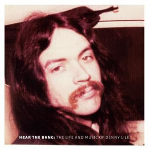 Denny Lile - Hear The Bang lp + dvd (Big Legal Mess)