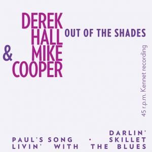 Derek Hall & Mike Cooper - Out In The Shades 7""