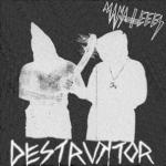 "Manateees - Destruktor 7"" (Tic Tac Totally)"