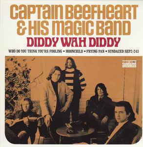 "Captain Beefheart - Diddy Wah Diddy 7"" (Sundazed)"