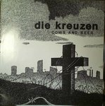 "Die Kreuzen - Cows And Beer 12"" (Beer City Records)"