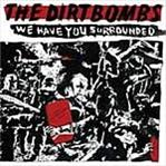 Dirtbombs - We Have You Surrounded lp (In The Red)