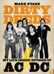 Dirty Deeds My Life Inside/Outside AC/DC by Mark Evans
