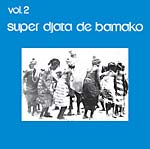 Super Djata De Bamako - Vol 2 lp (Kindred Spirits)