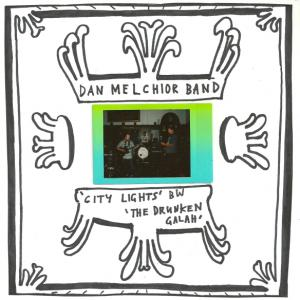 "Dan Melchior Band - City Lights 7"" (Swashbuckling Hobo)"