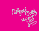 New York Dolls Photographs - Bob Gruen (Abrams Image)