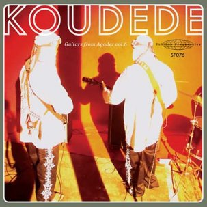 "Koudede - Guitars From Agadez Vol 6 7"" (Sublime Freq)"