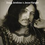 Doug Jerebine is Jesse Harper lp (Drag City)