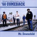 '68 Comeback - Mr Downchild cd (SFTRI)