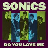 "Sonics - Do You Love Me 7"" (Norton)"