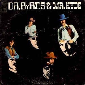 The Byrds - Dr. Byrds & Mr. Hyde LP (Sundazed)