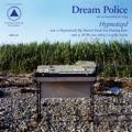 Dream Police - Hynotized lp (Sacred Bones)