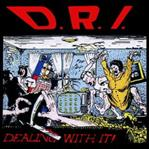 D.R.I. - Dealing With It lp (Beer City )