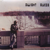 Dwight Sykes - Songs Volume 1 lp (People's Potenial Unlimited)