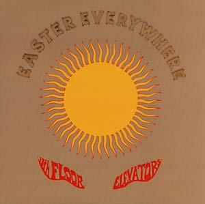 "13th Floor Elevators - Easter Everywhere lp (""IA"" repro)"