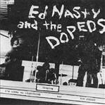 Ed Nasty and the Dopeds - I'm Gonna Be Everything 7""