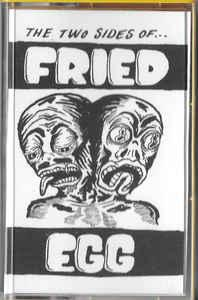 Fried Egg - The Two Sides of.. cassette (Fried Egg Ltd.)