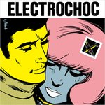 "Electrochoc - 3 Minutes 7"" (1977 Records JAPAN)"