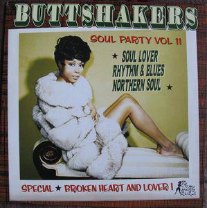 Buttshakers - Soul Party Vol 11 lp (Mr Luckee)