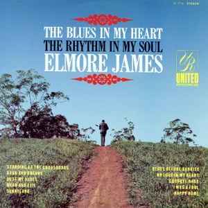 Elmore James - The Blues In My Heart lp (United Superior repro)