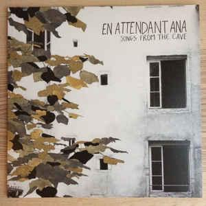 En Attendant Ana - Songs From the Cave lp (Nominal)
