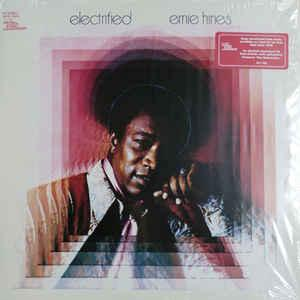 Ernie Hines - Electrified lp (We Produce/Concord Music Group)