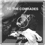 "IceAge - To The Comrades 7"" (Escho)"