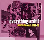 Everything Is Shit cd (Sub Rosa Records)