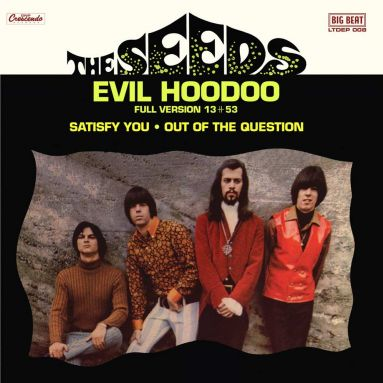 "The Seeds - Evil Hoodoo 10"" (Big Beat Records)"