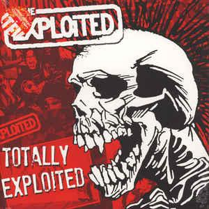 Exploited - Totally Exploited dbl lp (Let Them Eat Vinyl)