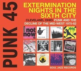 Punk 45 Extermination Nights In The 6th City dbl lp (Soul Jazz)