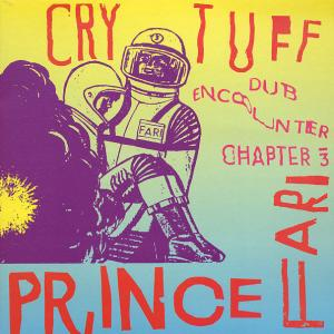 Prince Far I - Cry Tuff Dub Encounter Chapter 3 lp (PS)